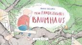 Mein fantastisches Baumhaus, Verlagshaus Jacoby & Stuart GmbH, EAN/ISBN-13: 9783946593898