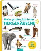 Mein großes Buch der Tiergeräusche, Ars Edition, EAN/ISBN-13: 9783845820361