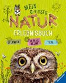 Mein großes Natur-Erlebnisbuch, Lenz, Angelika, Ravensburger Buchverlag, EAN/ISBN-13: 9783473554638