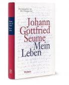 Mein Leben, Seume, Johann Gottfried, Wallstein Verlag, EAN/ISBN-13: 9783835331822