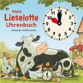 Mein Lieselotte Uhrenbuch, Steffensmeier, Alexander, Fischer Sauerländer, EAN/ISBN-13: 9783737354578