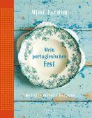 Mein portugiesisches Fest, Jardim, Mimi, Sieveking Verlag, EAN/ISBN-13: 9783944874784