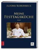 Meine Festtagsküche, Schuhbeck, Alfons, ZS Verlag GmbH, EAN/ISBN-13: 9783898838580