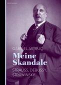 Meine Skandale, Astruc, Gabriel, Berenberg Verlag, EAN/ISBN-13: 9783937834849