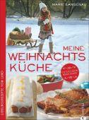 Meine Weihnachtsküche, Langenau, Marie, Christian Verlag, EAN/ISBN-13: 9783862447602
