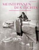 Meisterinnen des Lichts, Friedewald, Boris, Prestel Verlag, EAN/ISBN-13: 9783791346731