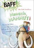 Mensch, Mammut!