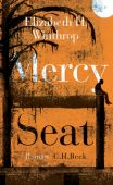 Mercy Seat, Winthrop, Elisabeth Hartley, Verlag C. H. BECK oHG, EAN/ISBN-13: 9783406719042