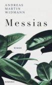 Messias, Widmann, Andreas Martin, Rowohlt Verlag, EAN/ISBN-13: 9783498047009