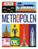 Metropolen, Tardif, Benoit, Nord-Süd-Verlag, EAN/ISBN-13: 9783314103650