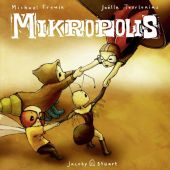 Mikropolis, Frowin, Michael, Verlagshaus Jacoby & Stuart GmbH, EAN/ISBN-13: 9783941787476