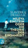 Mileva Einstein oder Die Theorie der Einsamkeit, Drakulic, Slavenka, Aufbau Verlag GmbH & Co. KG, EAN/ISBN-13: 9783351037079