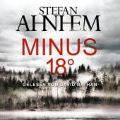 Minus 18 Grad, Ahnhem, Stefan, Hörbuch Hamburg, EAN/ISBN-13: 9783869092416