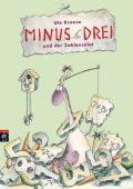 Minus Drei und der Zahlensalat, Krause, Ute, cbj, EAN/ISBN-13: 9783570159064