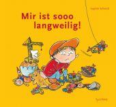 Mir ist sooo langweilig!, Schmid, Sophie, Tulipan Verlag GmbH, EAN/ISBN-13: 9783864292309