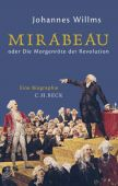Mirabeau, Willms, Johannes, Verlag C. H. BECK oHG, EAN/ISBN-13: 9783406704987