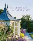 Mit Goethe durch das Gartenjahr, Doschka, Roland, Prestel Verlag, EAN/ISBN-13: 9783791381961