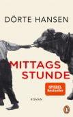 Mittagsstunde, Hansen, Dörte, Penguin Verlag Hardcover, EAN/ISBN-13: 9783328600039