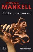 Mittsommermord, Mankell, Henning, dtv Verlagsgesellschaft mbH & Co. KG, EAN/ISBN-13: 9783423212182