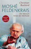 Moshé Feldenkrais, Buckard, Christian, Berlin Verlag GmbH - Berlin, EAN/ISBN-13: 9783827012388