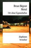 Motel, Bégout, Bruce, diaphanes verlag, EAN/ISBN-13: 9783037342343