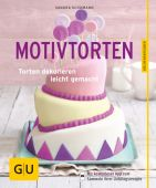 Motivtorten, Schumann, Sandra, Gräfe und Unzer, EAN/ISBN-13: 9783833851667