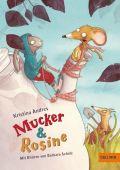 Mucker & Rosine, Andres, Kristina, Beltz, Julius Verlag, EAN/ISBN-13: 9783407749543