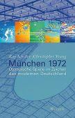 München 1972, Young, Christopher/Schiller, Kay, Wallstein Verlag, EAN/ISBN-13: 9783835310100
