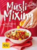Müsli Mixing, Sandjon, Chantal, Gräfe und Unzer, EAN/ISBN-13: 9783833859410
