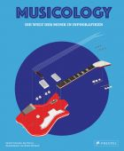 Musicology, Tatarsky, Daniel/Preece, Ian, Prestel Verlag, EAN/ISBN-13: 9783791384108