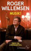 Musik!, Willemsen, Roger, Fischer, S. Verlag GmbH, EAN/ISBN-13: 9783103973839