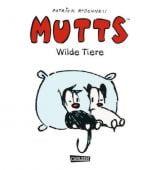 Mutts - Wilde Tiere, McDonnell, Patrick, Carlsen Verlag GmbH, EAN/ISBN-13: 9783551712554