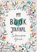 My Book Journal. Seitenweise Glück, Wiltsch, Rebecca, Carlsen Verlag GmbH, EAN/ISBN-13: 9783551557643