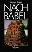 Nach Babel. Aspekte der Sprache und der Übersetzung