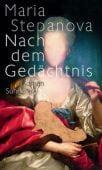 Nach dem Gedächtnis, Stepanova, Maria, Suhrkamp, EAN/ISBN-13: 9783518428290