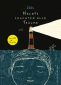 Nachts leuchten alle Träume, Isol, Fischer Sauerländer, EAN/ISBN-13: 9783737352482