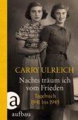 Nachts träum ich vom Frieden, Ulreich, Carry, Aufbau Verlag GmbH & Co. KG, EAN/ISBN-13: 9783351037062