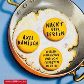 Nackt über Berlin, Ranisch, Axel, Hörbuch Hamburg, EAN/ISBN-13: 9783957131300