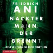 Nackter Mann, der brennt, Ani, Friedrich, Hörbuch Hamburg, EAN/ISBN-13: 9783957130600