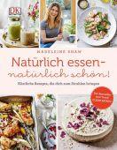 Natürlich essen - natürlich schön!, Shaw, Madeleine/Poole, Martin/Parrinder, Ellis, EAN/ISBN-13: 9783831030118