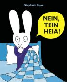 Nein, Tein Heia!, Blake, Stephanie, Moritz Verlag, EAN/ISBN-13: 9783895653346