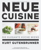 Neue Cuisine, Gutenbrunner/Sigal, Collection Rolf Heyne, EAN/ISBN-13: 9783899105469