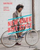 New York Bike Style, Polcer, Sam, Prestel Verlag, EAN/ISBN-13: 9783791348964
