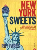 New York Sweets, Fares, Roy, Christian Verlag, EAN/ISBN-13: 9783959610148