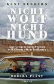 Nicht Wolf nicht Hund, Nerburn, Kent, Verlag C. H. BECK oHG, EAN/ISBN-13: 9783406724985