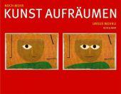 Noch mehr Kunst aufräumen, Wehrli, Ursus, Kein & Aber AG, EAN/ISBN-13: 9783036952314