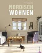 Nordisch wohnen, Tönnissen Blatter, Doris/Remus, Monika, Christian Verlag, EAN/ISBN-13: 9783862442201