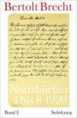 Notizbücher 4 bis 8, Bd 2, Brecht, Bertolt, Suhrkamp, EAN/ISBN-13: 9783518424315