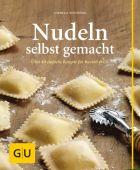 Nudeln selbst gemacht, Schinharl, Cornelia, Gräfe und Unzer, EAN/ISBN-13: 9783833822605