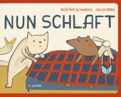 Nun schlaft!, Schwarz, Regina, Tulipan Verlag GmbH, EAN/ISBN-13: 9783864294280